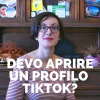 Devo aprire un profilo TikTok?